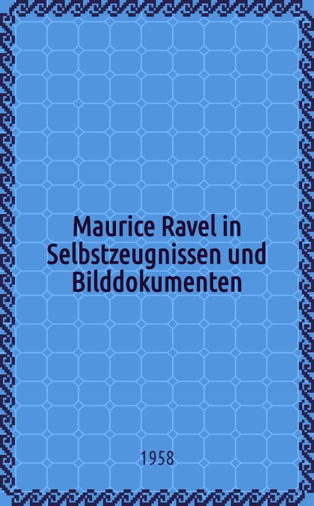Maurice Ravel in Selbstzeugnissen und Bilddokumenten