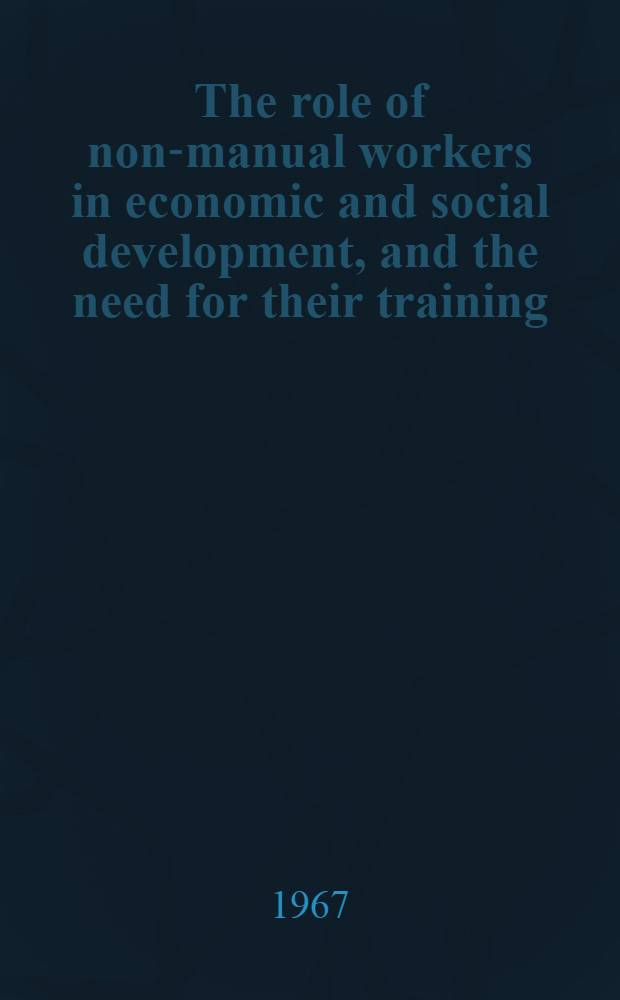 The role of non-manual workers in economic and social development, and the need for their training