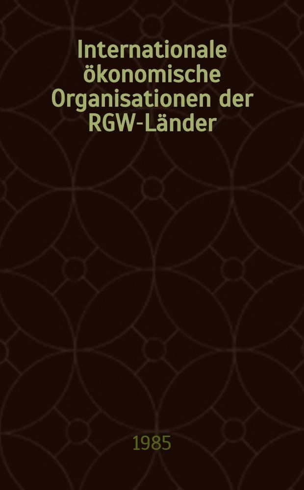 Internationale ökonomische Organisationen der RGW-Länder : Dokumente