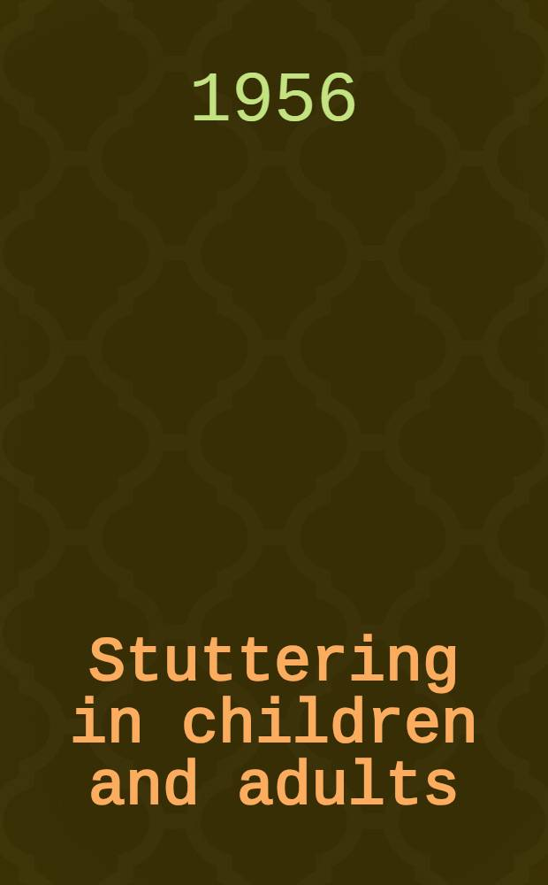 Stuttering in children and adults : Thirty years of research at the Univ. of Iowa