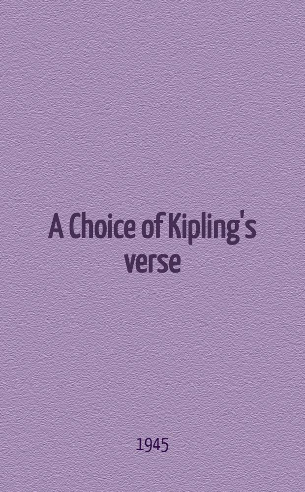 A Choice of Kipling's verse : Made by T. S. Eliot