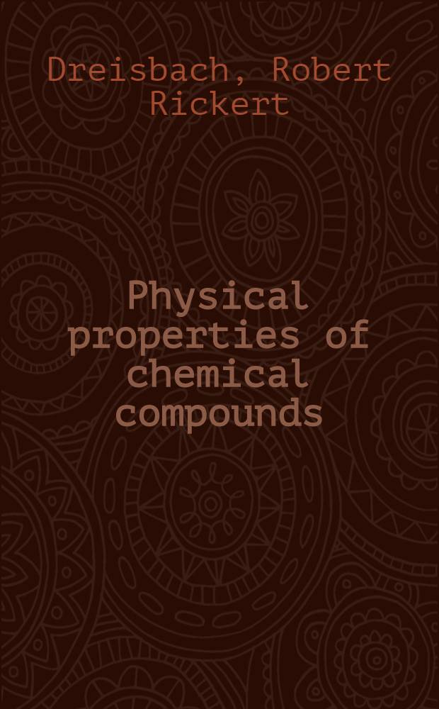 Physical properties of chemical compounds