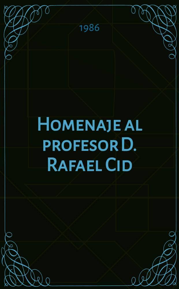Homenaje al profesor D. Rafael Cid