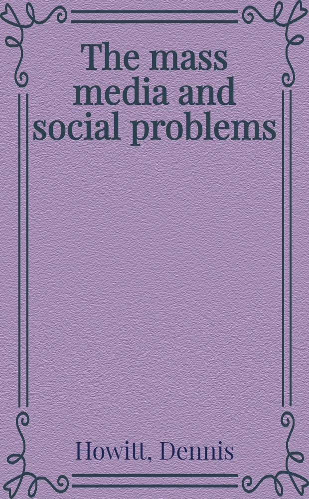 The mass media and social problems