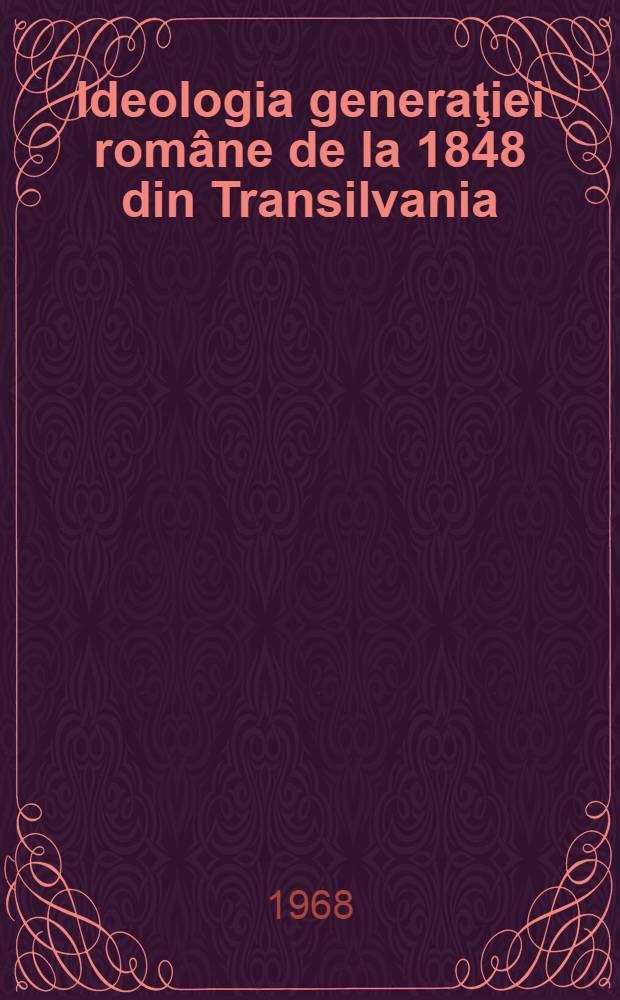 Ideologia generaţiei române de la 1848 din Transilvania