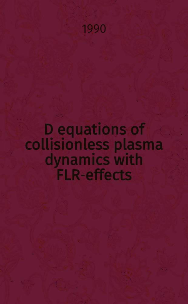 3D equations of collisionless plasma dynamics with FLR-effects