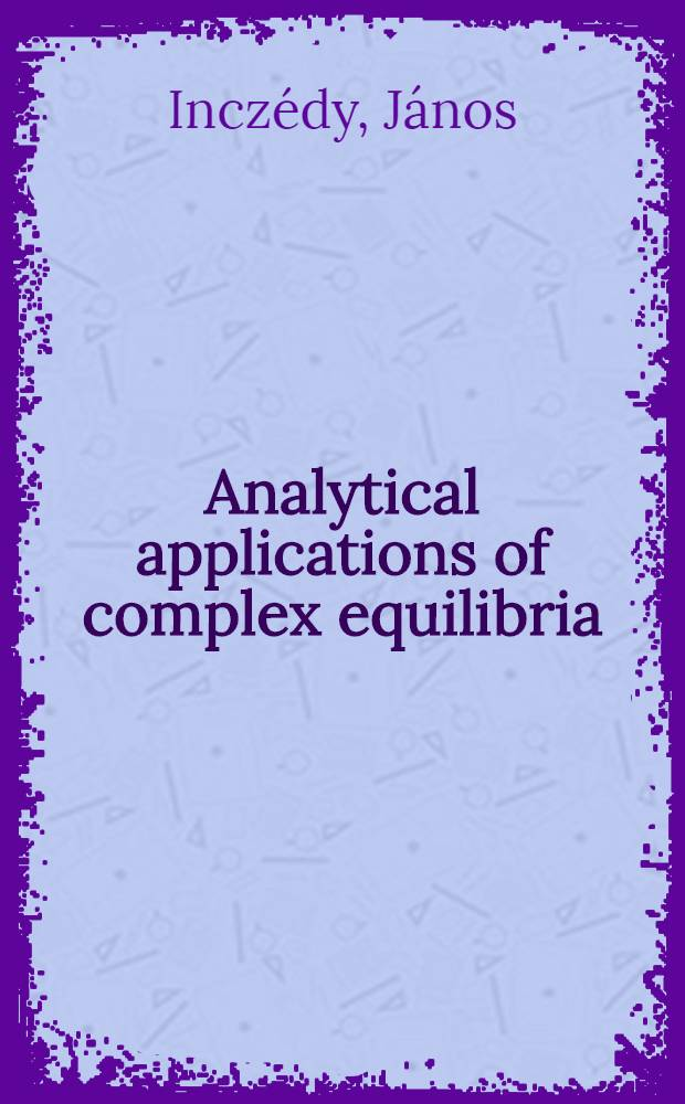 Analytical applications of complex equilibria