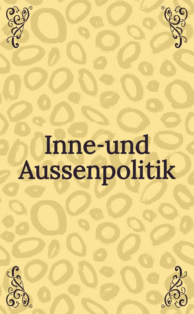 Innen- und Aussenpolitik : Primat oder Interdependenz? : Festschrift zum 60. Geburtstag von Walter Hofer