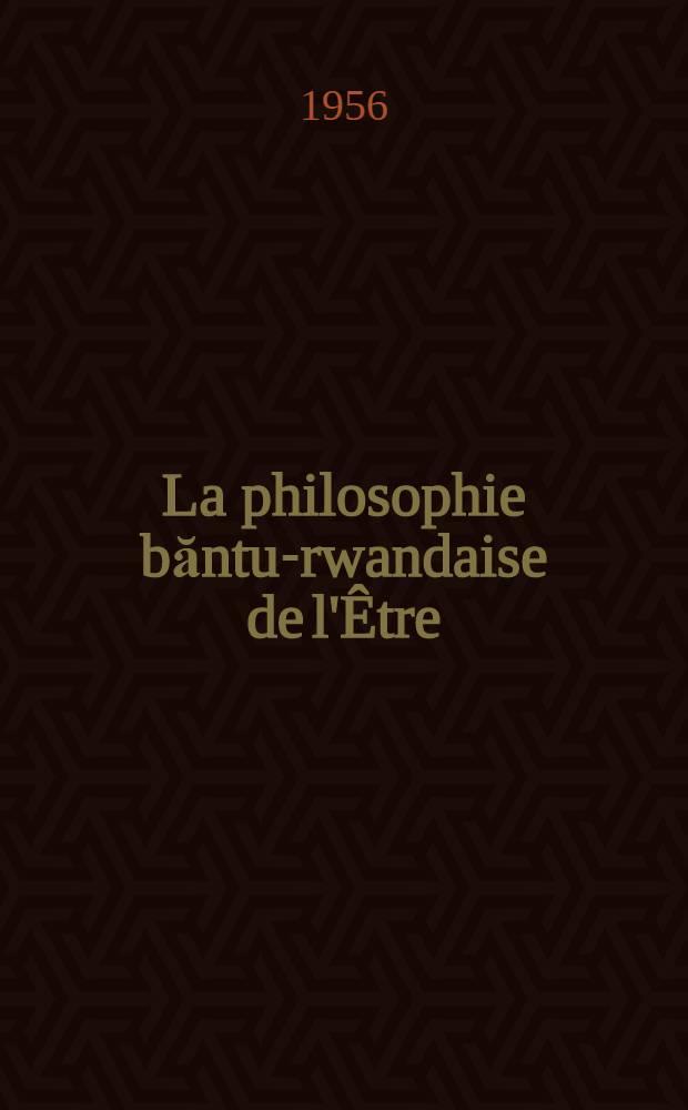 La philosophie băntu-rwandaise de l'Être