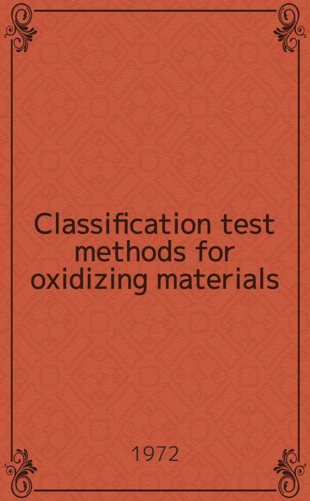 Classification test methods for oxidizing materials
