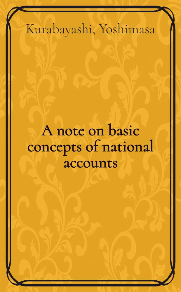 A note on basic concepts of national accounts
