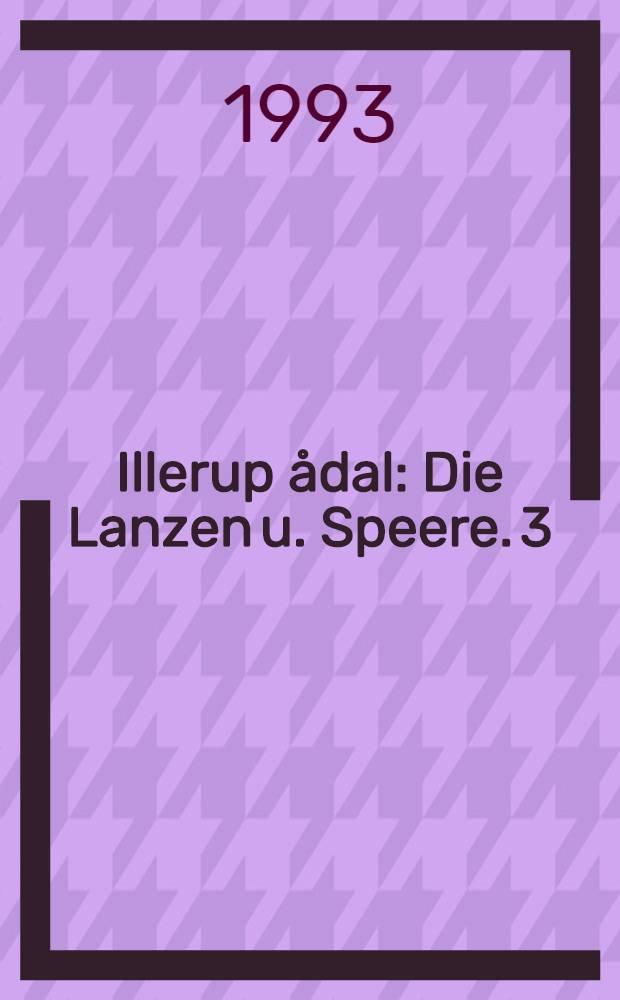 Illerup ådal : Die Lanzen u. Speere. 3 : Die Gürtel