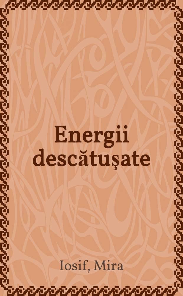 Energii descătuşate : (Din munca unor activiste pe frontul culturii)