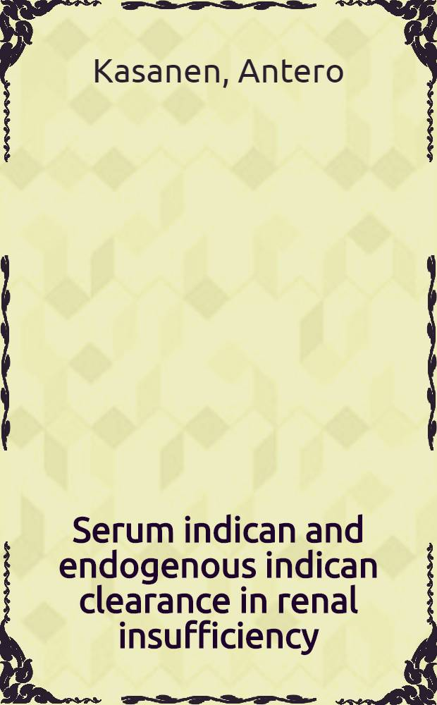 Serum indican and endogenous indican clearance in renal insufficiency