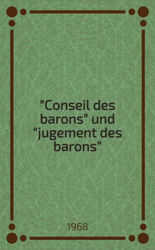 """""""Conseil des barons"""" und """"jugement des barons"""" : Epische Fatalität und Feudalrecht im altfranzösischen Rolandslied"""
