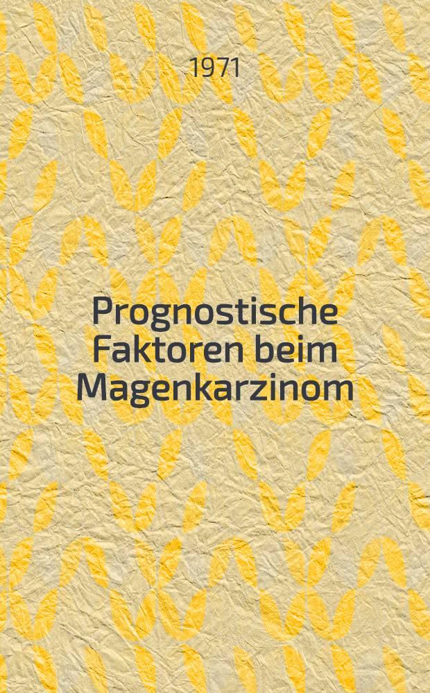 Prognostische Faktoren beim Magenkarzinom : Inaug.-Diss. ... der ... Med. Fak. der ... Univ. zu Bonn