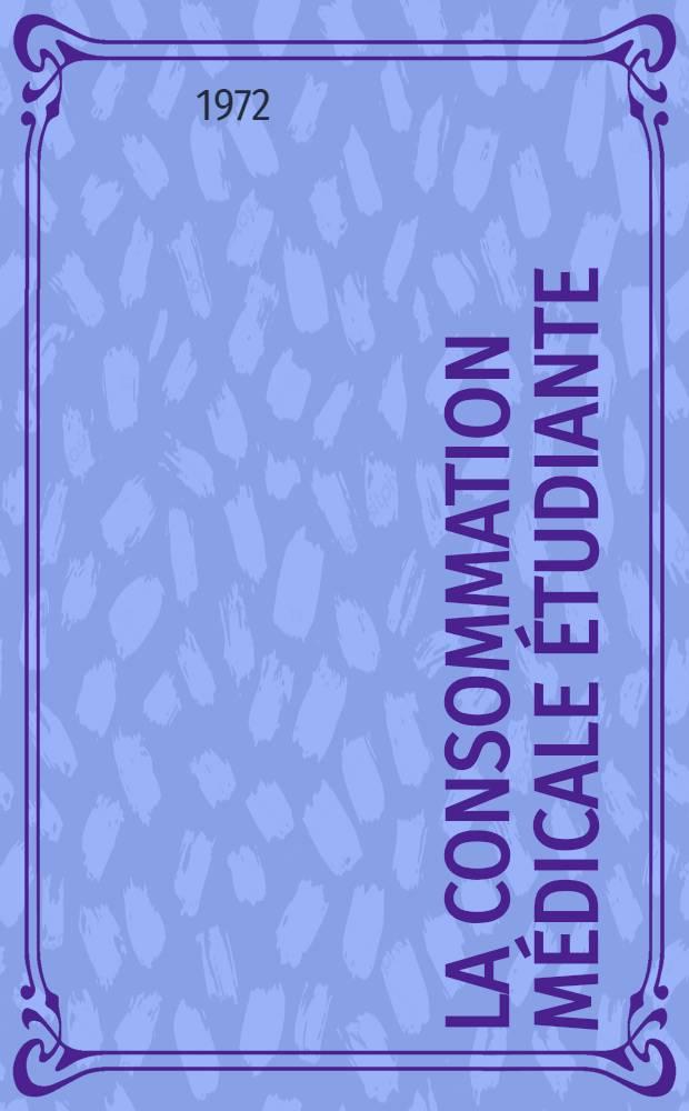 La consommation médicale étudiante : Étude des prestations automatiques de la M. N. E. F. pour la période 1966-1969 : Thèse ..