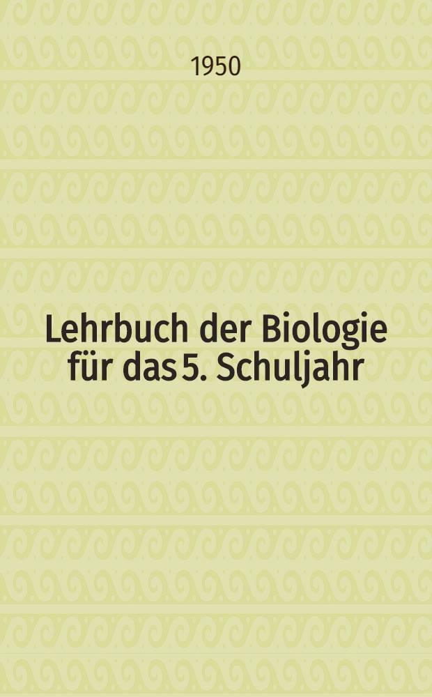 Lehrbuch der Biologie für das 5. Schuljahr