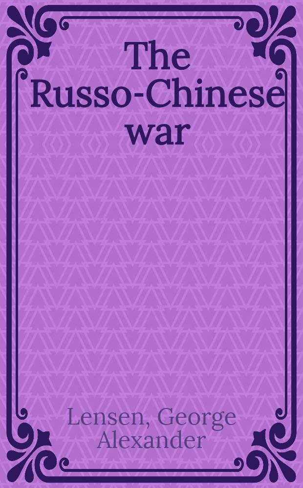 The Russo-Chinese war