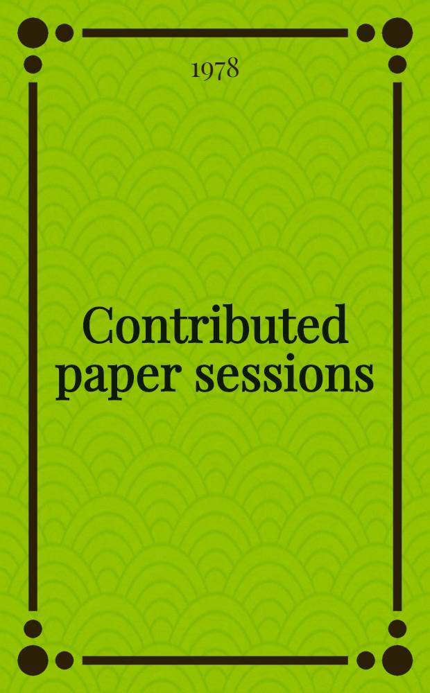 Contributed paper sessions : Abstracts. P. 2. [2] : Sections 13-20