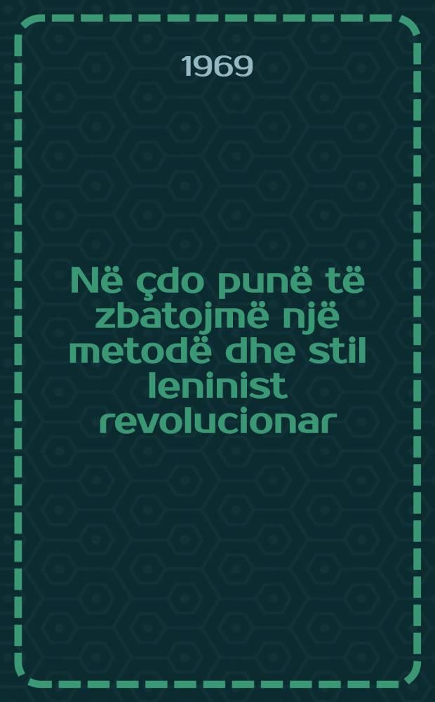 Në çdo punë të zbatojmë një metodë dhe stil leninist revolucionar : Fjala e mbajtur në Plenumin e 8-të të KQ të PPSh datë 28 qershor 1969