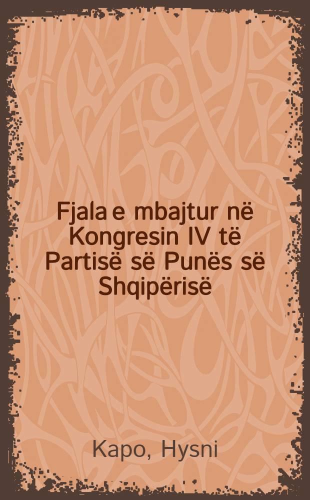 Fjala e mbajtur në Kongresin IV të Partisë së Punës së Shqipërisë