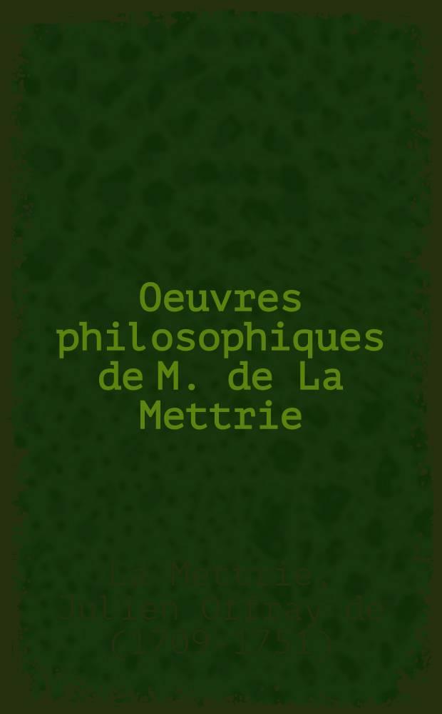 Oeuvres philosophiques de M. de La Mettrie