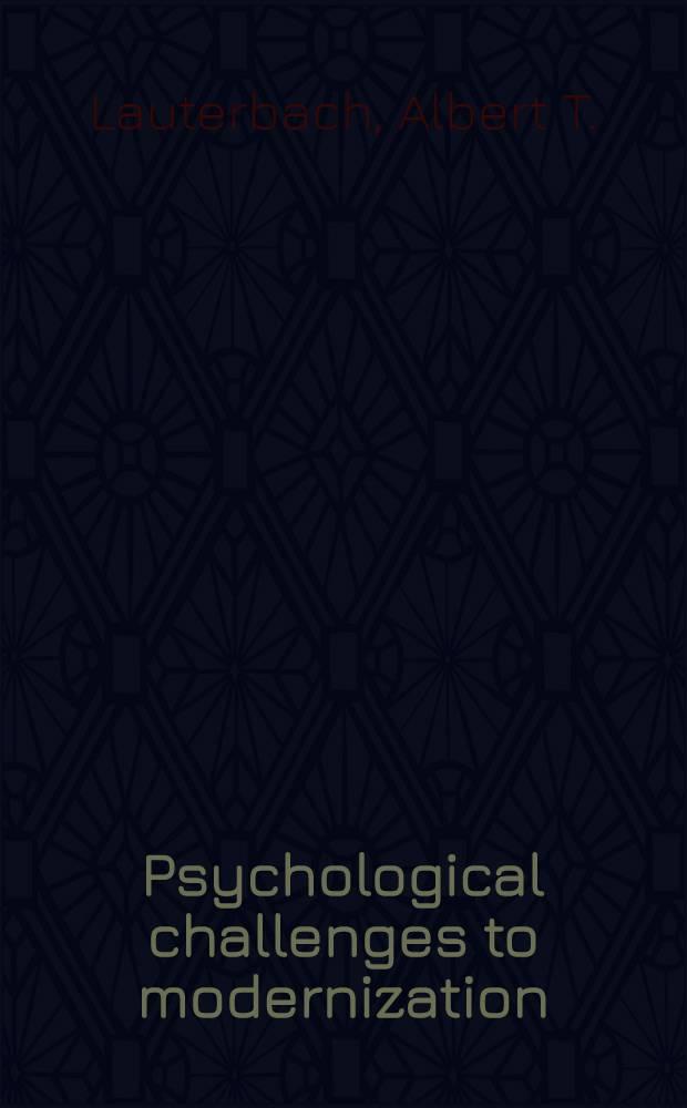 Psychological challenges to modernization