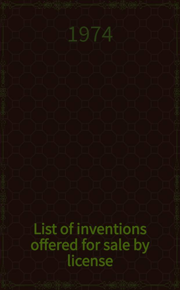 List of inventions offered for sale by license