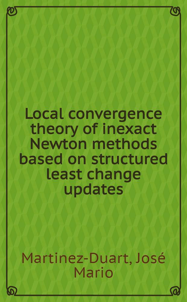 Local convergence theory of inexact Newton methods based on structured least change updates