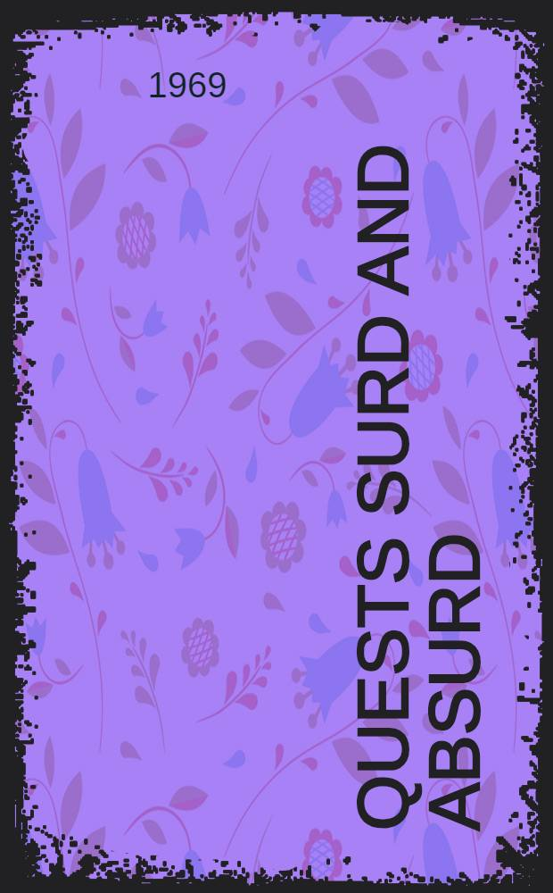 Quests surd and absurd : Assays in American literature
