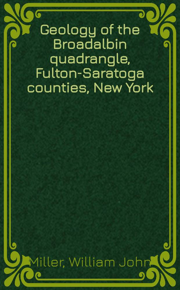 Geology of the Broadalbin quadrangle, Fulton-Saratoga counties, New York