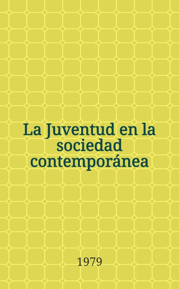 La Juventud en la sociedad contemporánea