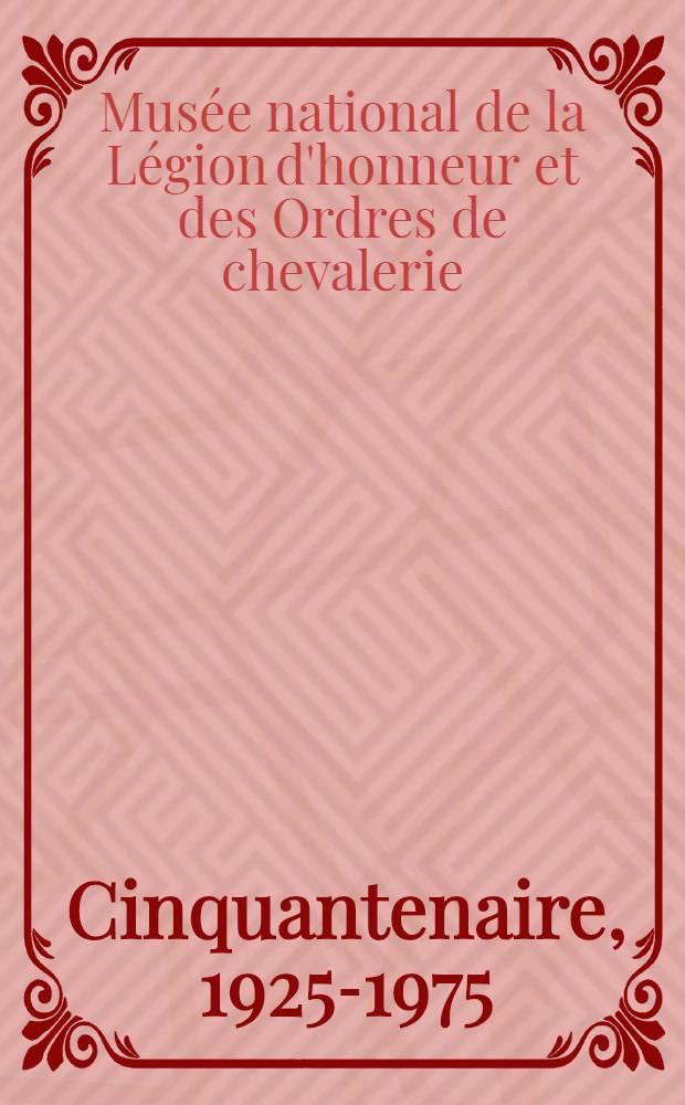 """Cinquantenaire, 1925-1975 : Exposition """"La gloire et l'objet, 6 décembre 1975 - 29 février 1976"""
