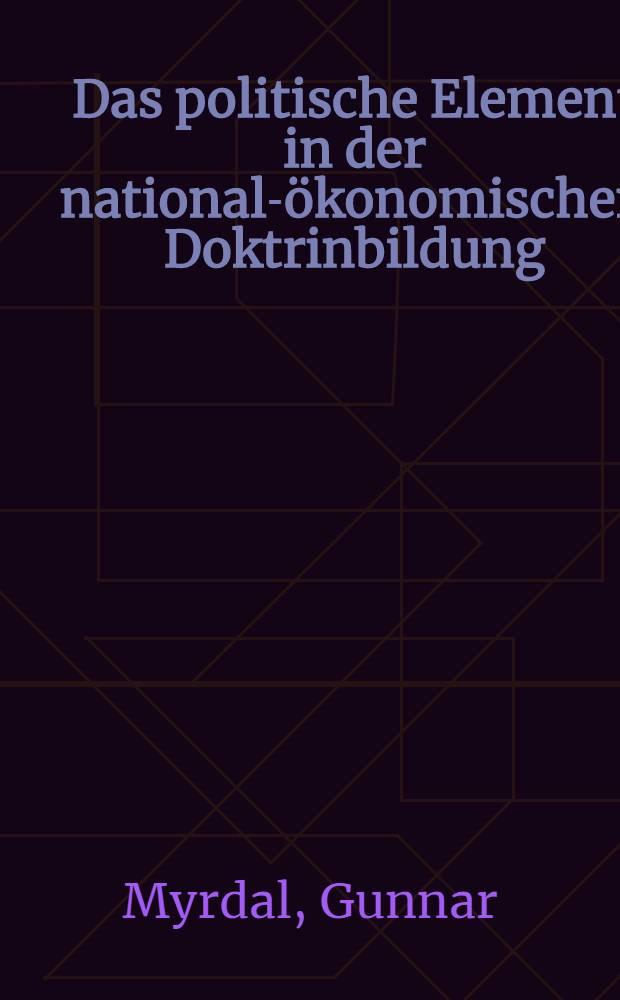 Das politische Element in der national-ökonomischen Doktrinbildung