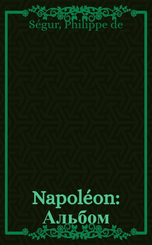 Napoléon : Альбом