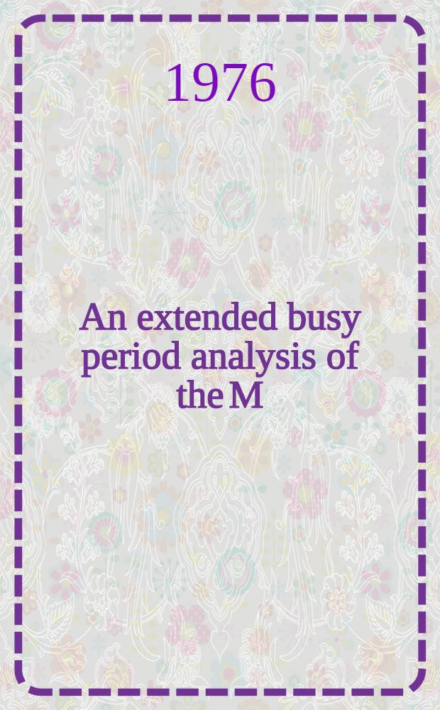 An extended busy period analysis of the M/F/1 and G/M m queueing systems