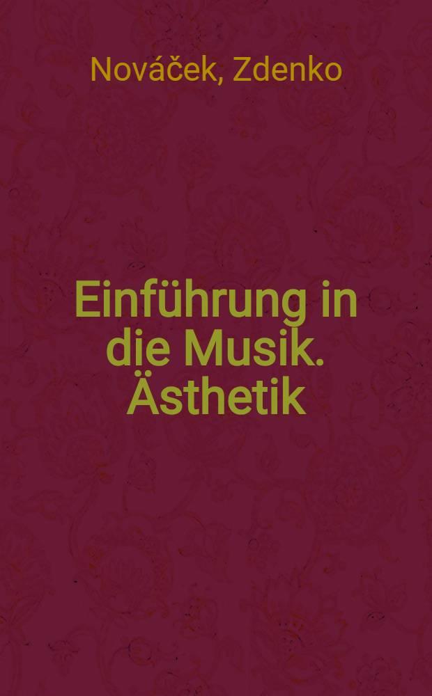 Einführung in die Musik. Ästhetik