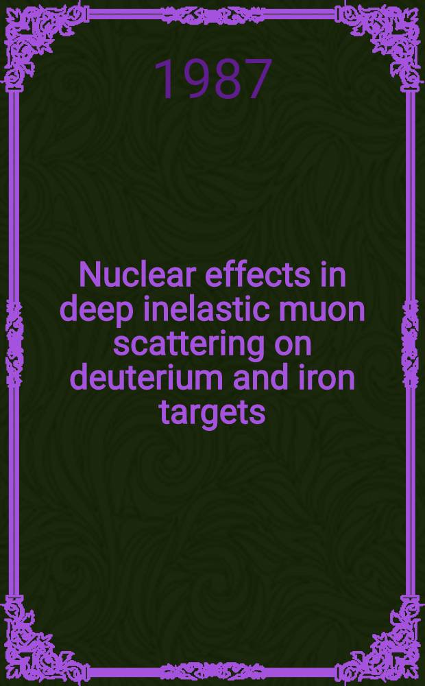 Nuclear effects in deep inelastic muon scattering on deuterium and iron targets