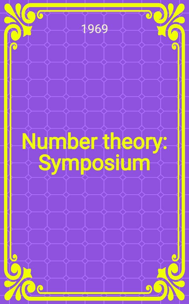 Number theory : Symposium