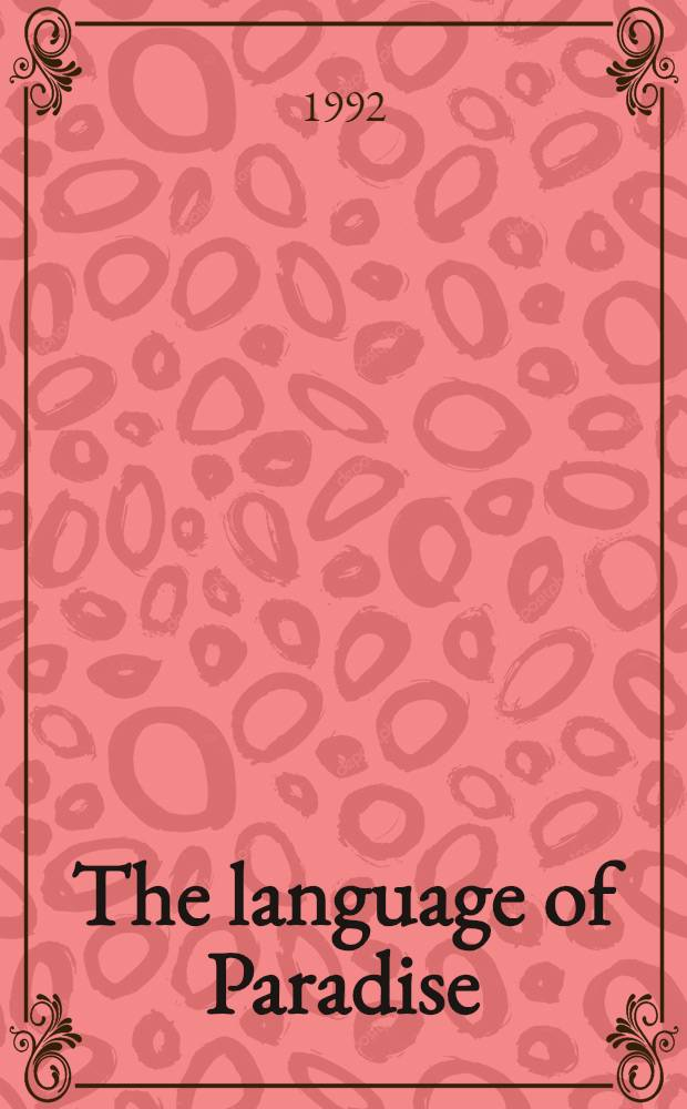 The language of Paradise : Racc, religion, a. philology in the nineteenth cent