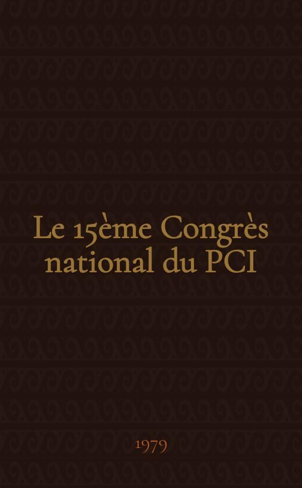 Le 15ème Congrès national du PCI