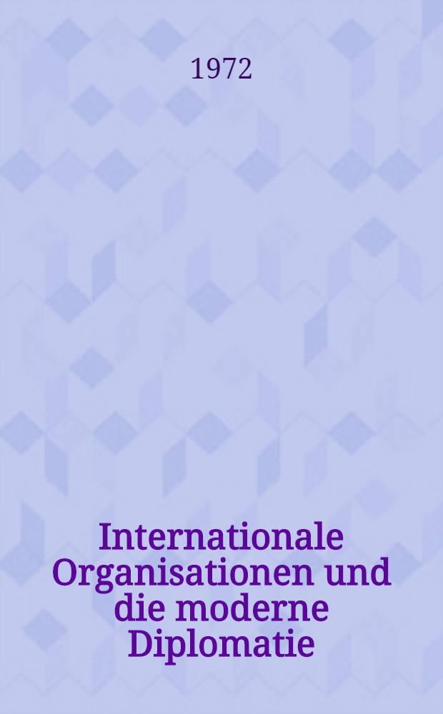 Internationale Organisationen und die moderne Diplomatie