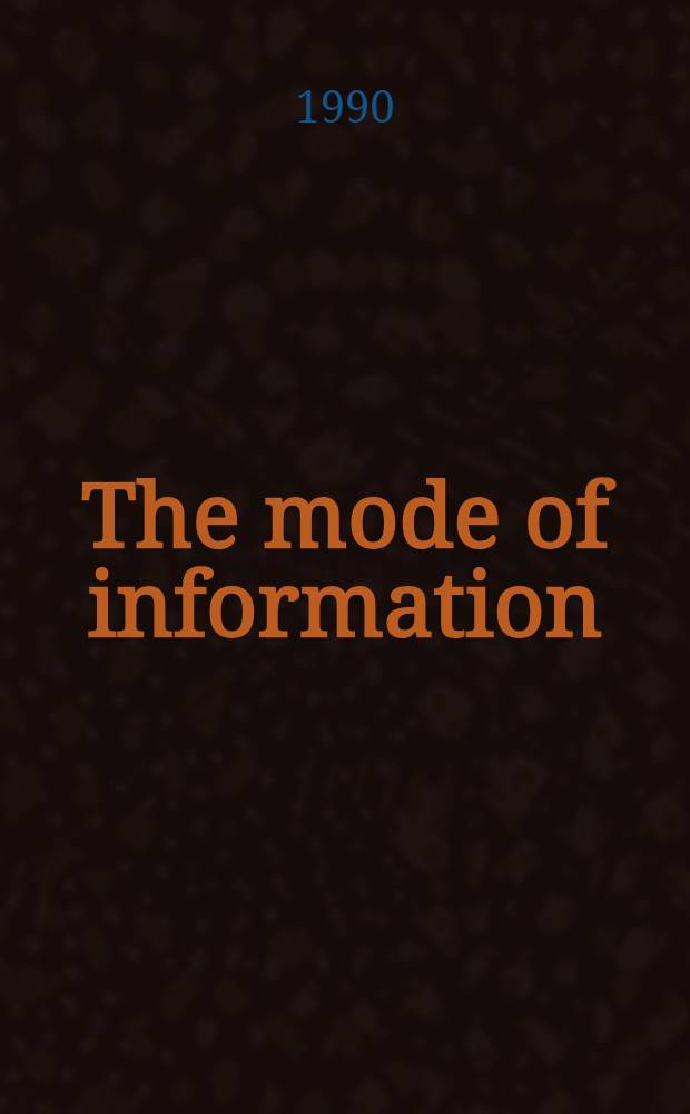 The mode of information : Poststructuralism a. social context