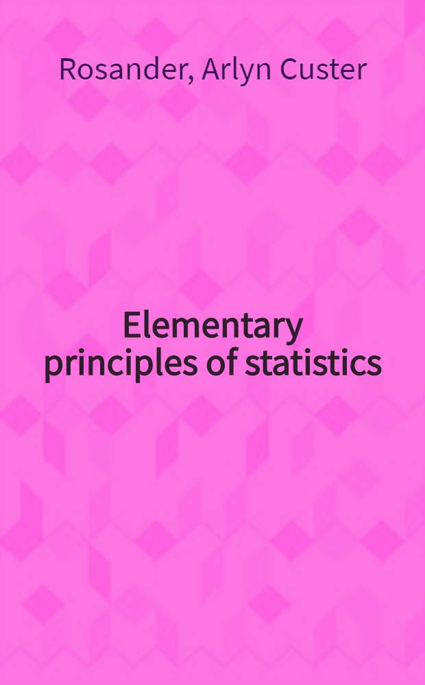 Elementary principles of statistics