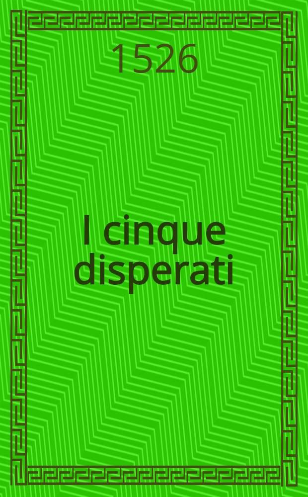I cinque disperati