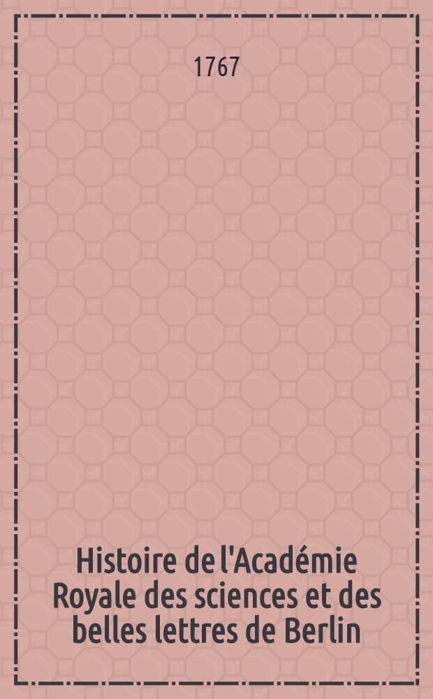 Histoire de l'Académie Royale des sciences et des belles lettres de Berlin : Avec des Mémoires ... tirez des registres de cette Académie. Année 1760