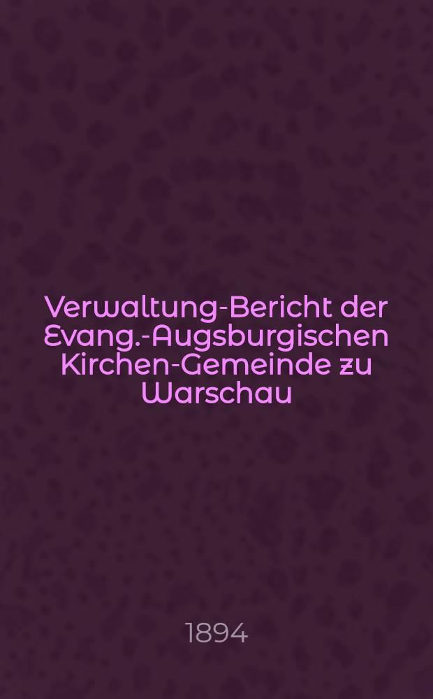 Verwaltung-Bericht der Evang.-Augsburgischen Kirchen-Gemeinde zu Warschau