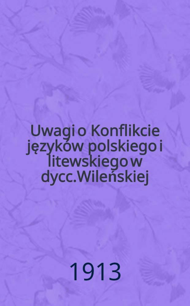 Uwagi o Konflikcie języków polskiego i litewskiego w dycc.Wileńskiej : Przekład z francuskiego