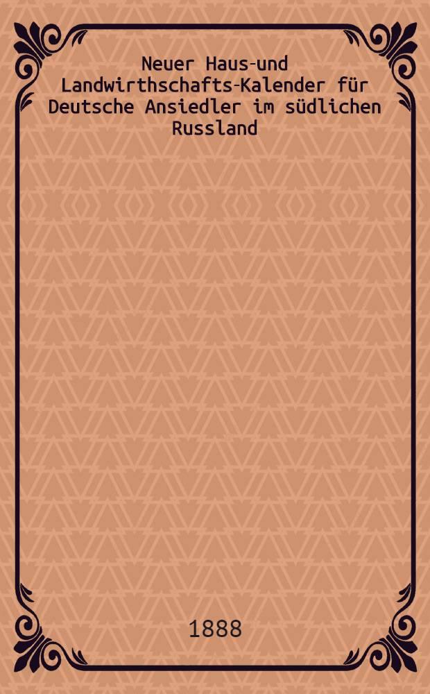 Neuer Haus-und Landwirthschafts-Kalender für Deutsche Ansiedler im südlichen Russland